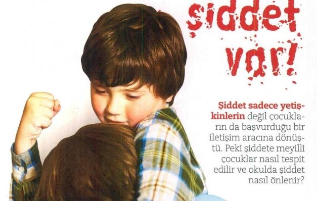 Okulda Şiddet Var…