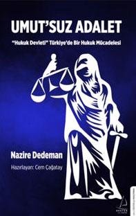 Nazire Dedeman'ın adalet arayışı kitaplaştırıldı…