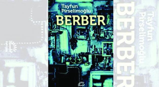 'Berber'in karanlığı…