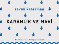 Biyografik bir roman: Karanlık ve Mavi