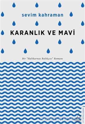 karanlik-ve-mavica2e1f13829e32092170e9b4d3a30988