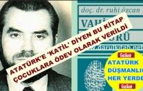 Atatürk'e 'katil' diyen kitabı öğrencilere ev ödevi olarak verdiler