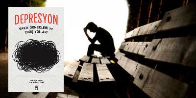 Depresyondan nasıl çıkış yolu bulacağız?